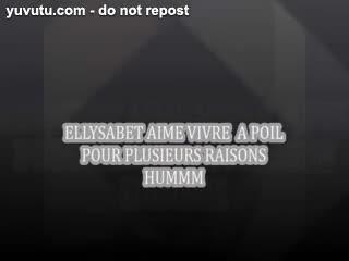 Masturb. féminine - ELLYSABETH A PLUSIEURS RAISONS DE VIVRE NUE
