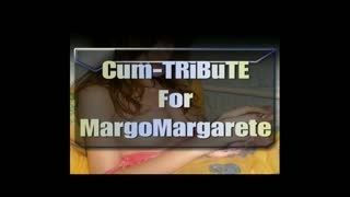 - Cum-TRiBuTE for MargoMargrete (HD)