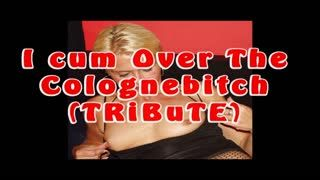 Male Masturbation - I Cum Over The Colognebitch (TRiBuTE) (HD)