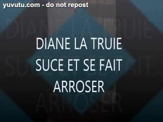 Ejaculation - DIANE LA TRUIE SE FAIT ARROSER