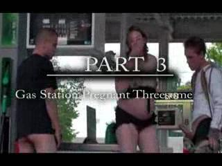 Exhibe - Gas station extreme pregnant threesome PART 3